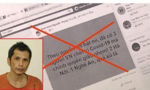 Khởi tố đối tượng tung tin Việt Nam có 3 ca tử vong vì Covid